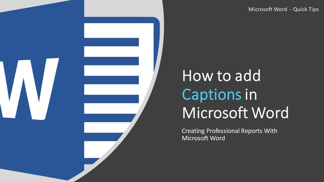 How to add Captions in Microsoft Word